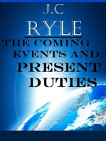 The Coming Events and Present Duties