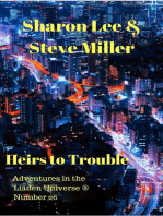Heirs to Trouble