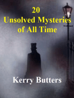 20 Unsolved Mysteries Of All Time.
