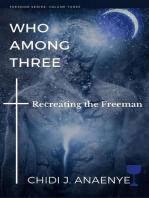 Who Among Three