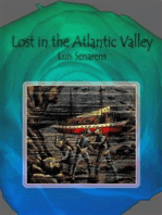 Lost in the Atlantic Valley