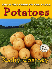 From the Farm to the Table Potatoes: From the Farm to the Table, #4