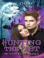 Hunting the Past