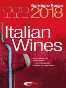 Italian Wines 2018: Italian Wines 2018 is the english version of Vini d'Italia 2018