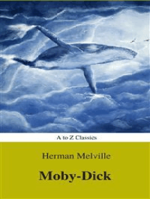 Moby-Dick (Best Navigation, Active TOC) (A to Z Classics)