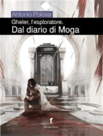 Gheler l'eploratore IV - Dal diario di Moga