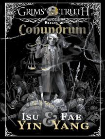 Conundrum: Grims' Truth, #2