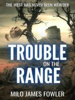 Trouble on the Range