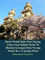 Kisah Masjid Kobe Dari Jepang Yang Tetap Kokoh Walau Di Hantam Serangan Bom Perang Dunia Ke-2 & Gempa Bumi