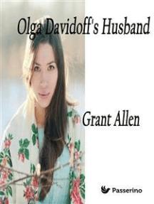 Olga Davidoff's Husband