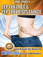 Leptin Diet & Leptin Resistance