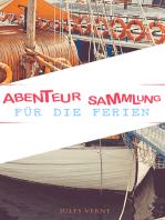 Abenteur-Sammlung für die Ferien