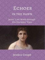 Echoes in the Dawn