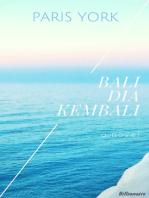 Bali Dia Kembali