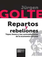 Repartos y rebeliones. Túpac Amaru y las contradicciones de la economía colonial