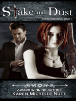 Stake and Dust, Book 1