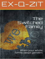 The Switched Family