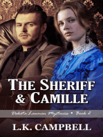 The Sheriff & Camille
