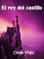 El rey del castillo