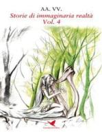 Storie di immaginaria realtà - Vol. 4