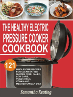 The Healthy Electric Pressure Cooker Cookbook