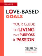 Love Based Goals