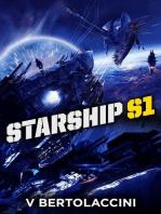 Starship S1 (Novelette II)