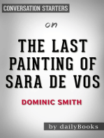 The Last Painting of Sara de Vos by Dominic Smith Conversation Starters