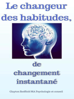 Le changeur d'habitudes de changement instantané