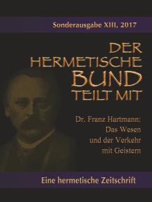 Das Wesen und der Verkehr mit Geistern: Sonderausgabe Nr.: 13