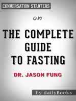 The Complete Guide to Fasting by Dr. Jason Fung   Conversation Starters