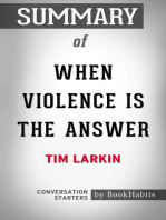 Summary of When Violence Is the Answer by Tim Larkin | Conversation Starters