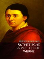 Ästhetische & Politische Werke