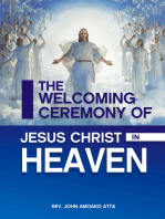 The Welcoming Ceremomy Of Jesus Christ In Heaven