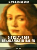 Die Kultur der Renaissance in Italien (Alle 6 Bände)