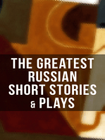 The Greatest Russian Short Stories & Plays