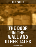 THE DOOR IN THE WALL AND OTHER TALES - 8 Titles in One Edition