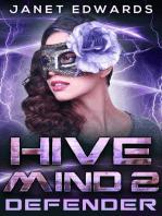 Defender: Hive Mind