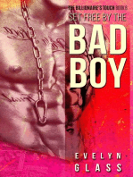 Set Free by the Bad Boy