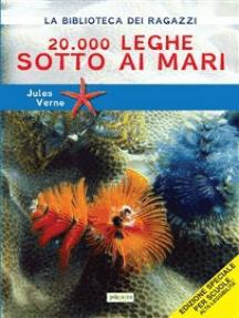 20.000 leghe sotto i mari: Ediz. ad alta leggibilità