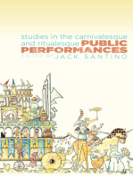 Public Performances: Studies in the Carnivalesque and Ritualesque