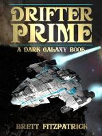 Drifter Prime: Dark Galaxy, #4