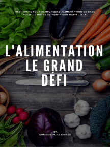 L'ALIMENTATION, LE GRAND DÉFI