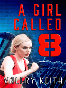 A Girl Called Eight: The Sentinel Series, #2