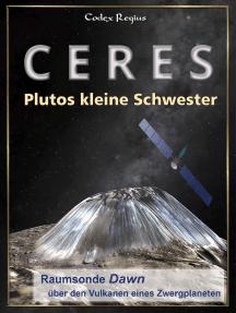 Ceres: Plutos kleine Schwester