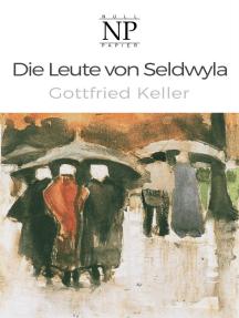 Die Leute von Seldwyla: Novellen