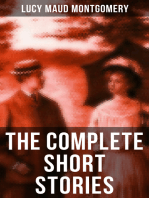 The Complete Short Stories of Lucy Maud Montgomery