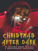 Christmas After Dark - 36 Holiday Ghost Stories & Supernatural Thrillers