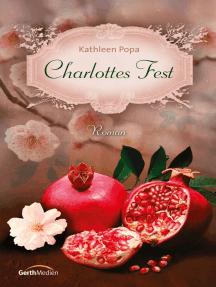 Charlottes Fest: Roman.