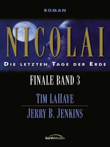 Nicolai - Finale 3: Die letzten Tage der Erde